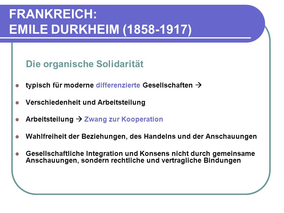 FRANKREICH: EMILE DURKHEIM (1858-1917)