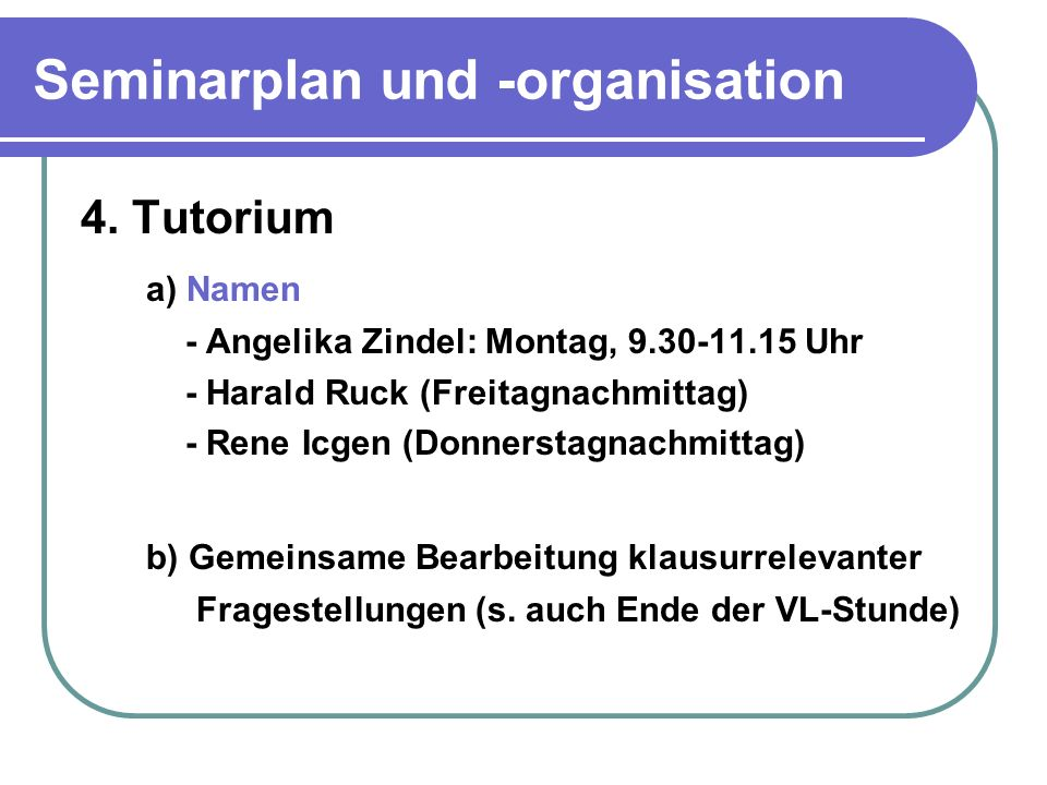 Seminarplan und -organisation