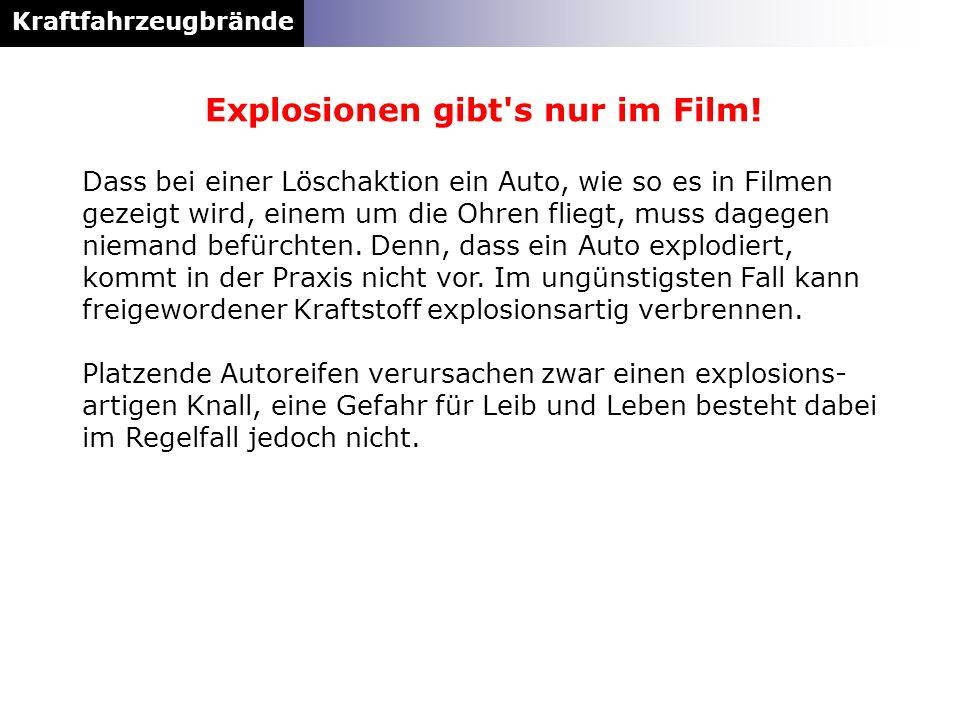 Explosionen gibt s nur im Film!
