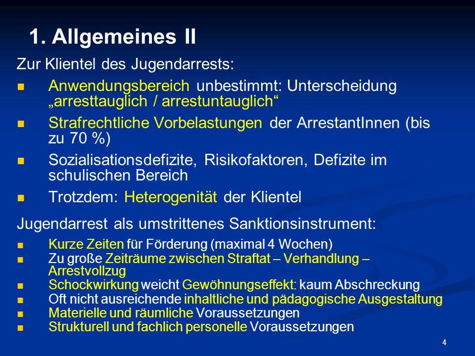 1. Allgemeines II Zur Klientel des Jugendarrests: