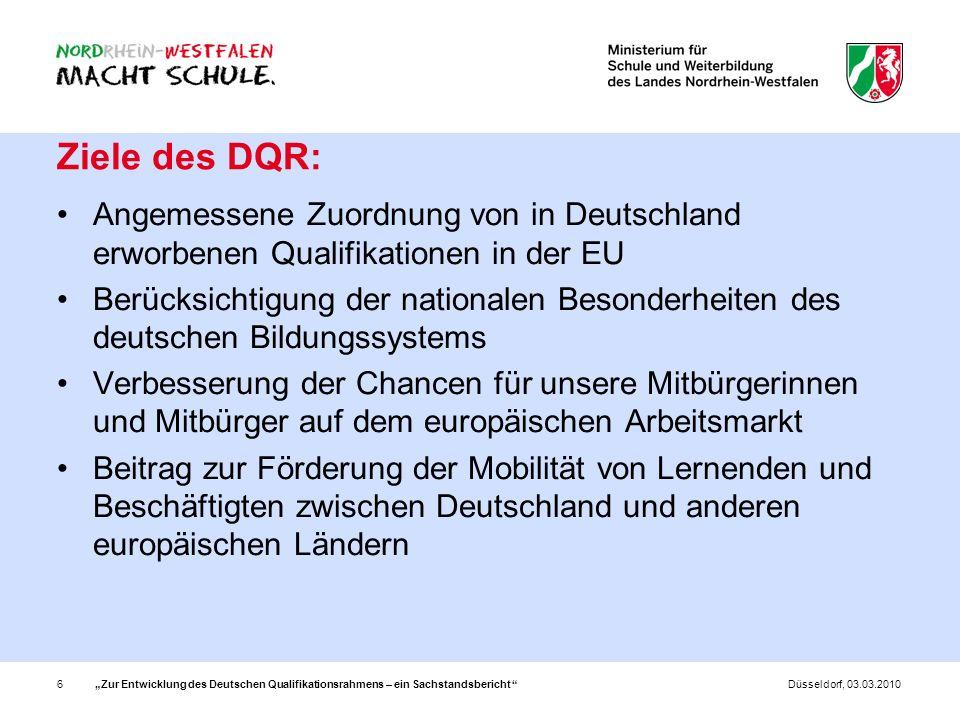Ziele des DQR:Angemessene Zuordnung von in Deutschland erworbenen Qualifikationen in der EU.