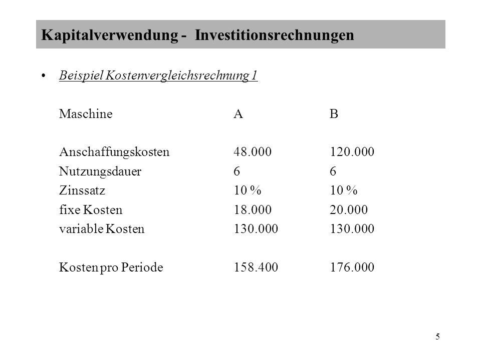 Kapitalverwendung - Investitionsrechnungen