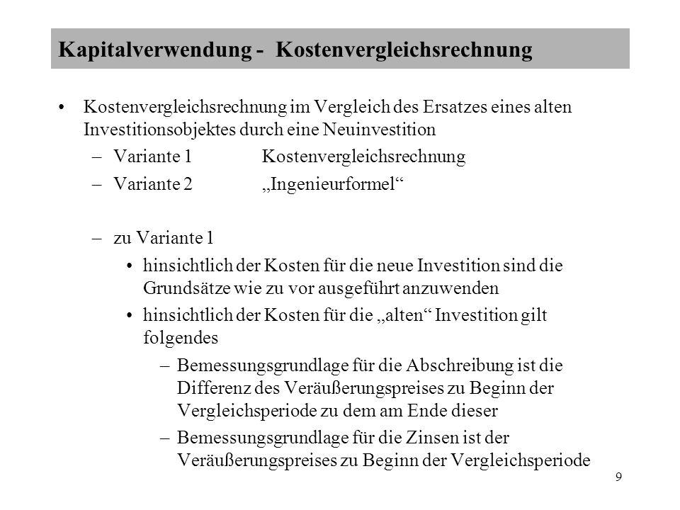 Kapitalverwendung - Kostenvergleichsrechnung