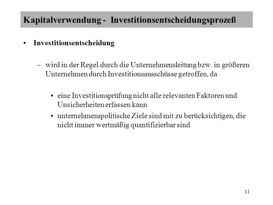 Kapitalverwendung - Investitionsentscheidungsprozeß