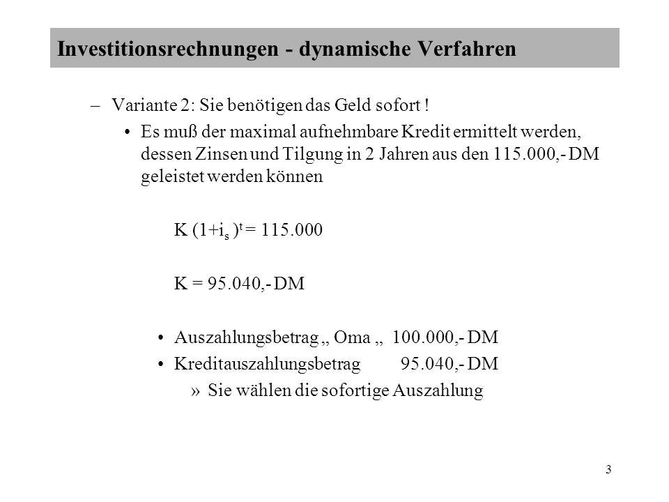 Investitionsrechnungen - dynamische Verfahren