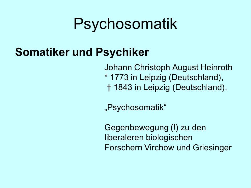 Psychosomatik Somatiker und Psychiker