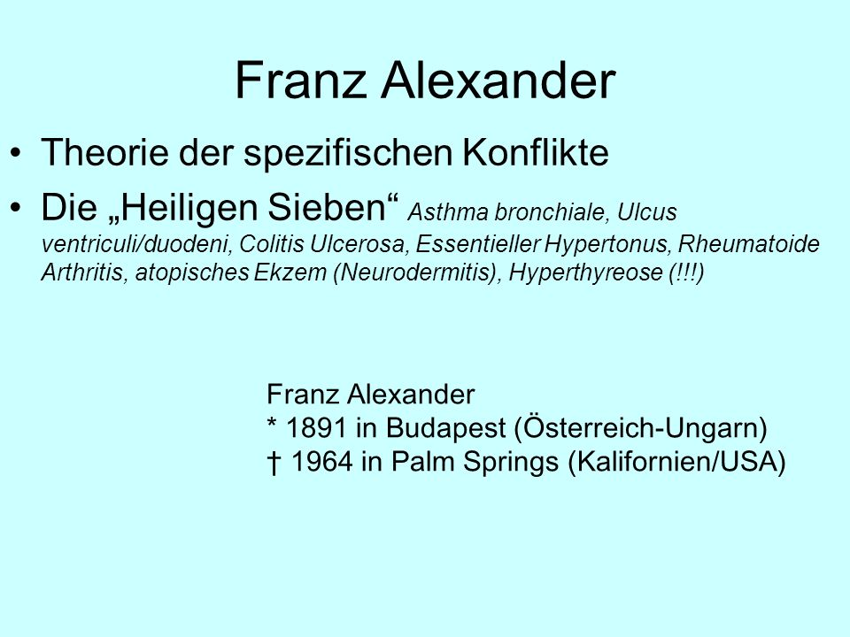Franz Alexander Theorie der spezifischen Konflikte