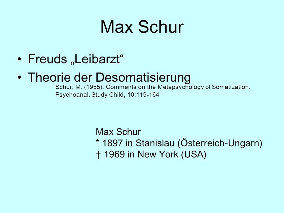 """Max Schur Freuds """"Leibarzt Theorie der Desomatisierung"""