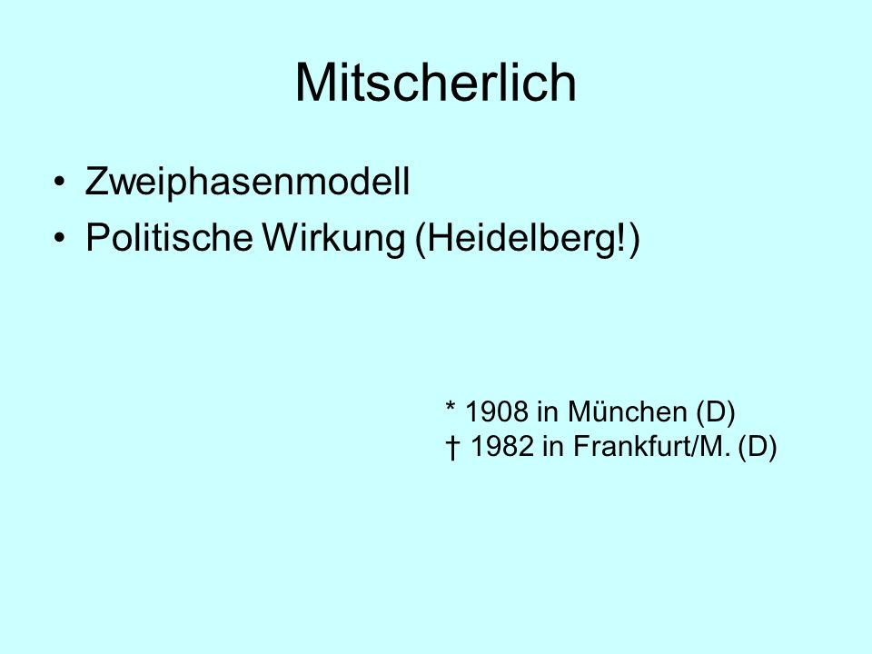 Mitscherlich Zweiphasenmodell Politische Wirkung (Heidelberg!)