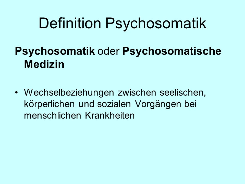 Definition Psychosomatik