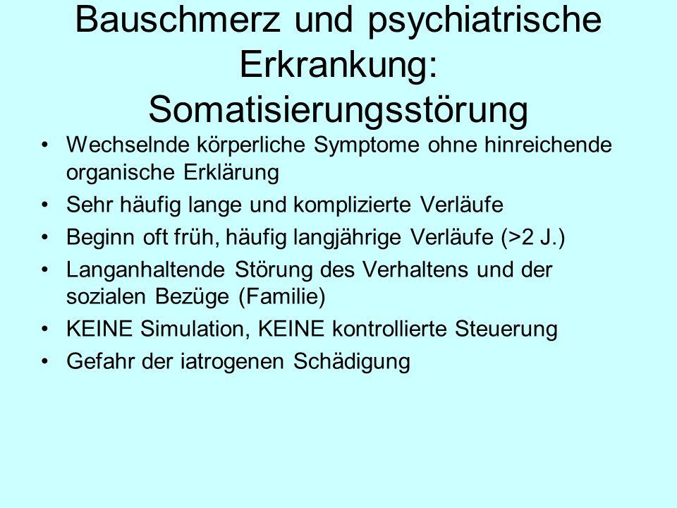 Bauschmerz und psychiatrische Erkrankung: Somatisierungsstörung