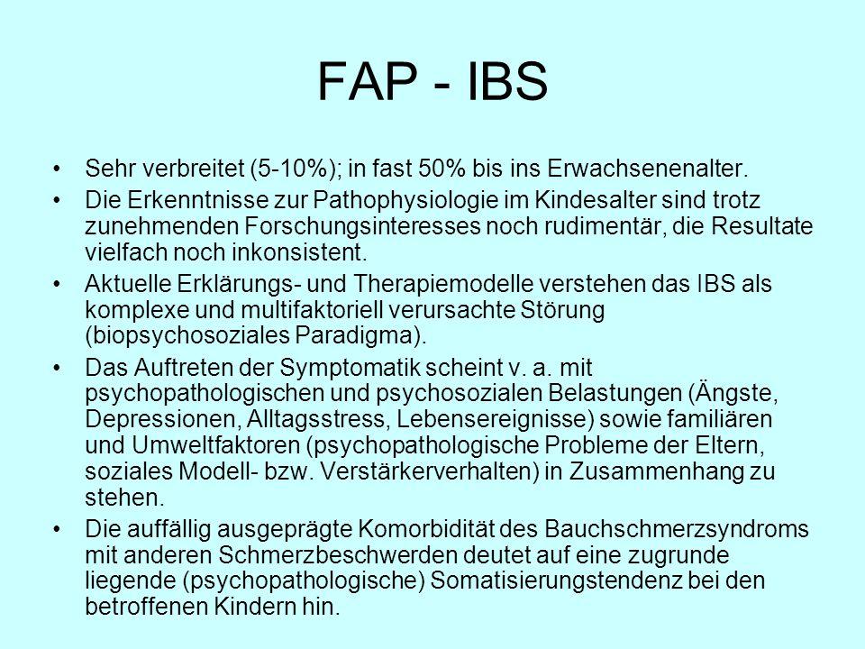 FAP - IBS Sehr verbreitet (5-10%); in fast 50% bis ins Erwachsenenalter.