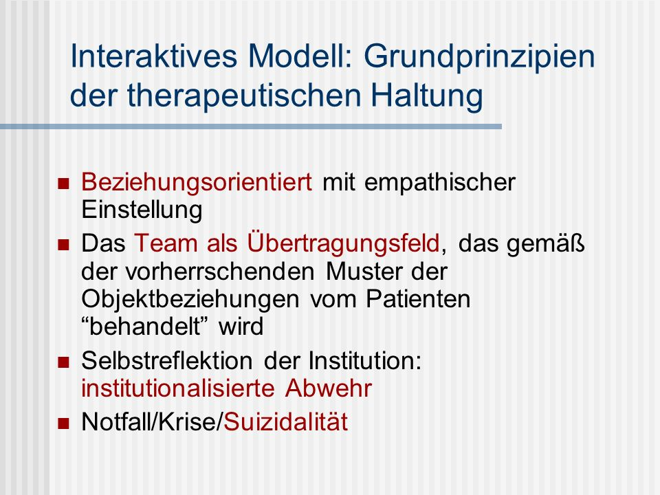 Interaktives Modell: Grundprinzipien der therapeutischen Haltung