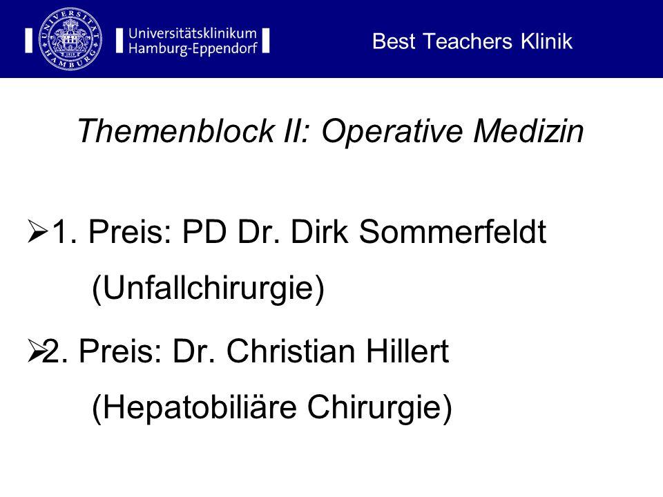 Themenblock II: Operative Medizin