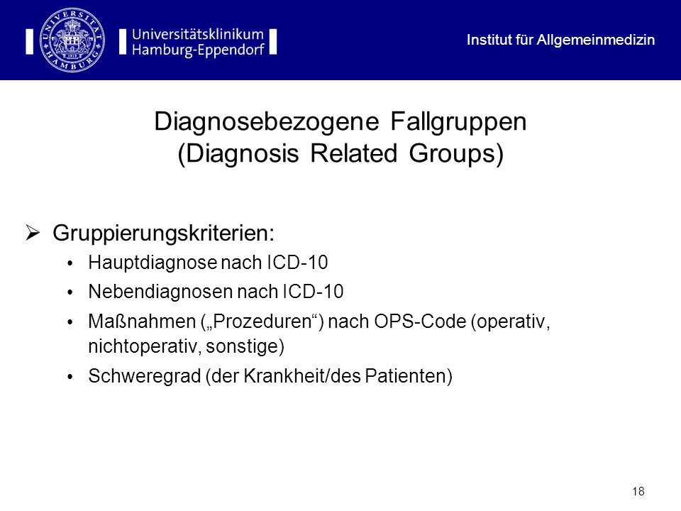 Diagnosebezogene Fallgruppen (Diagnosis Related Groups)