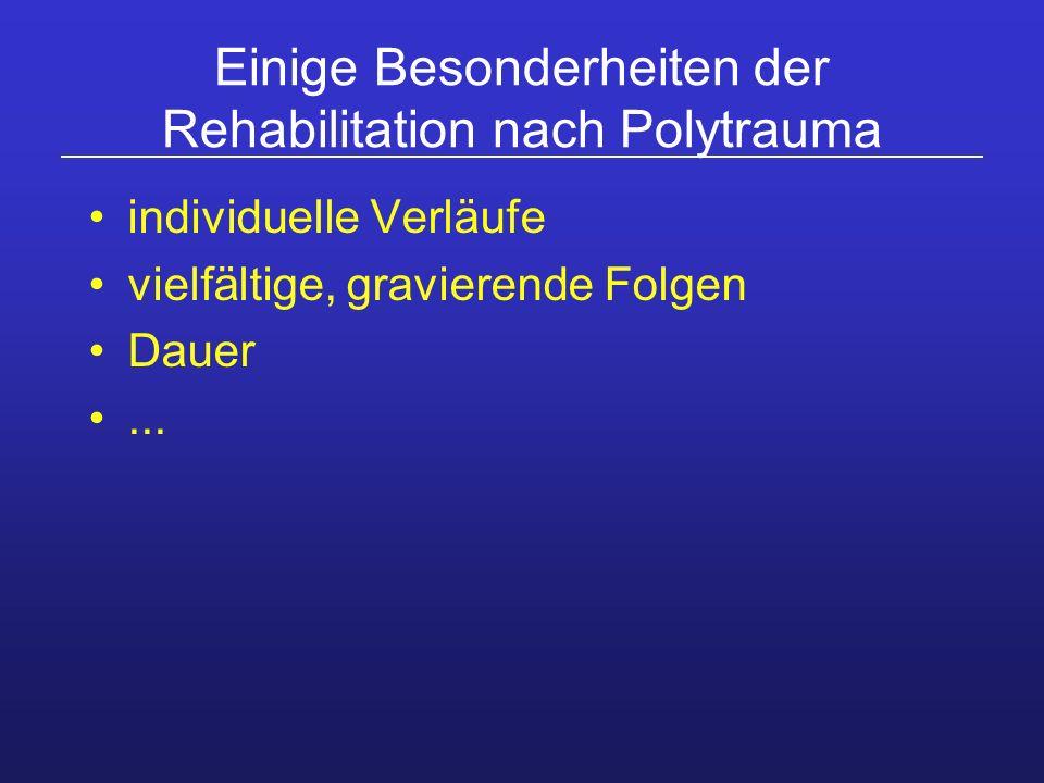 Einige Besonderheiten der Rehabilitation nach Polytrauma