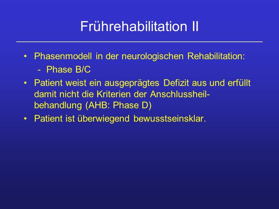 Frührehabilitation II