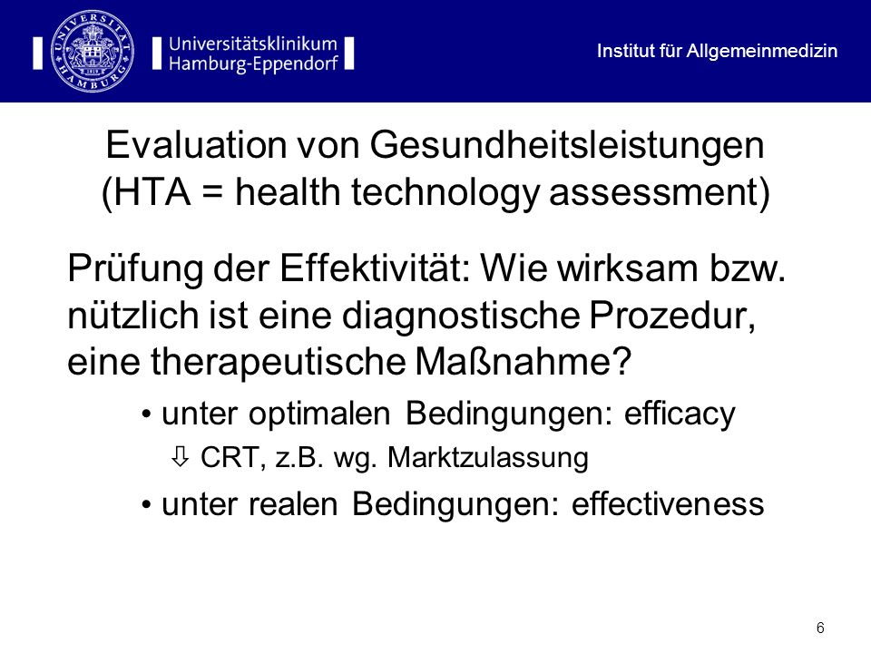 Evaluation von Gesundheitsleistungen (HTA = health technology assessment)