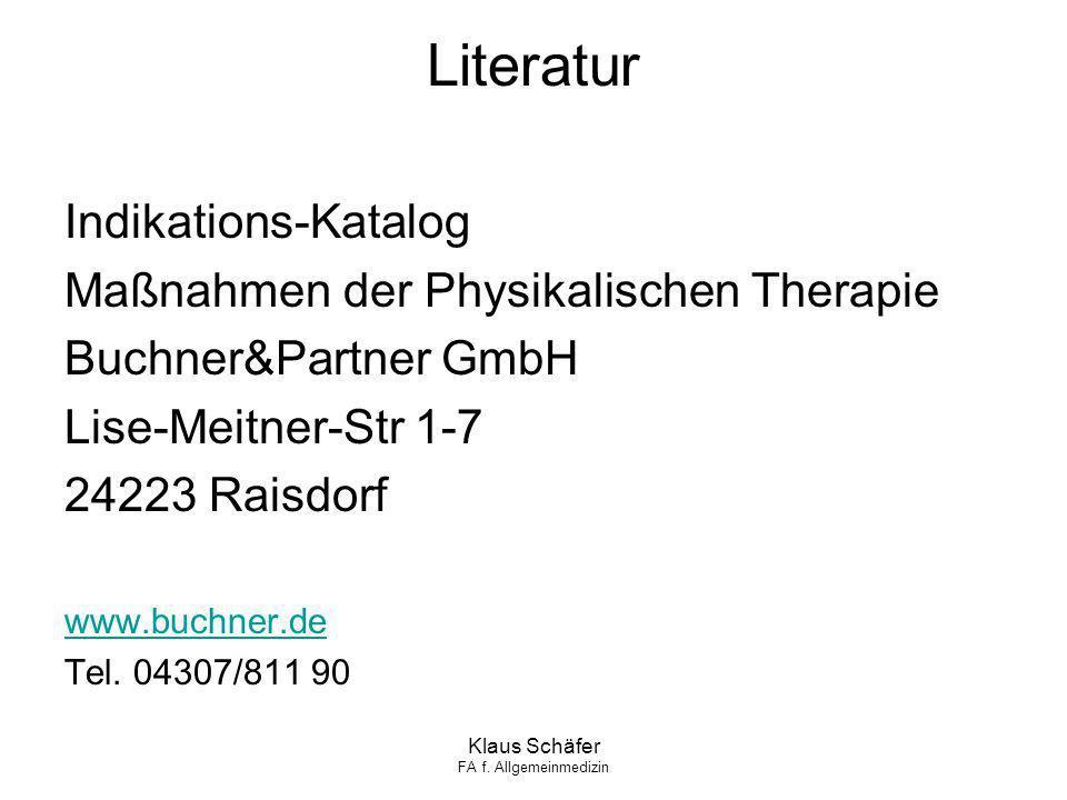 Literatur Indikations-Katalog Maßnahmen der Physikalischen Therapie