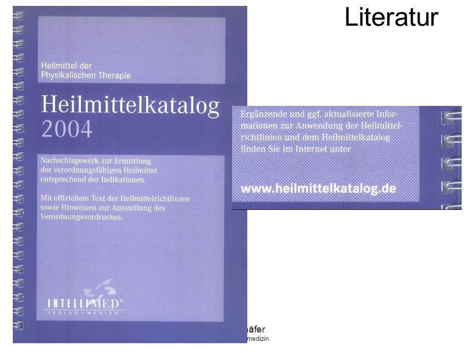 Literatur Klaus Schäfer FA f. Allgemeinmedizin