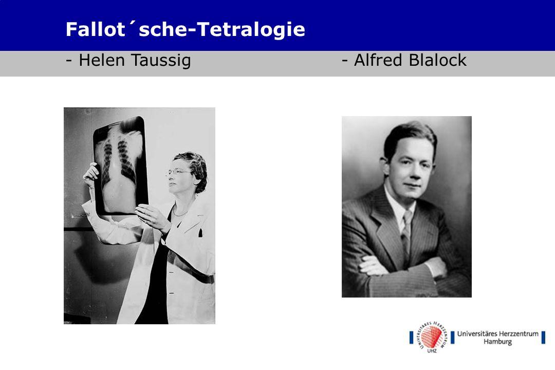 Fallot´sche-Tetralogie - Helen Taussig - Alfred Blalock