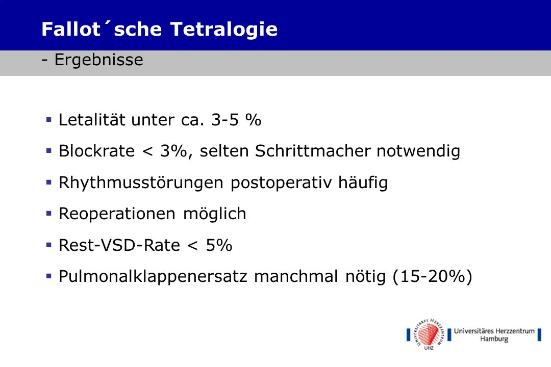Fallot´sche Tetralogie - Ergebnisse