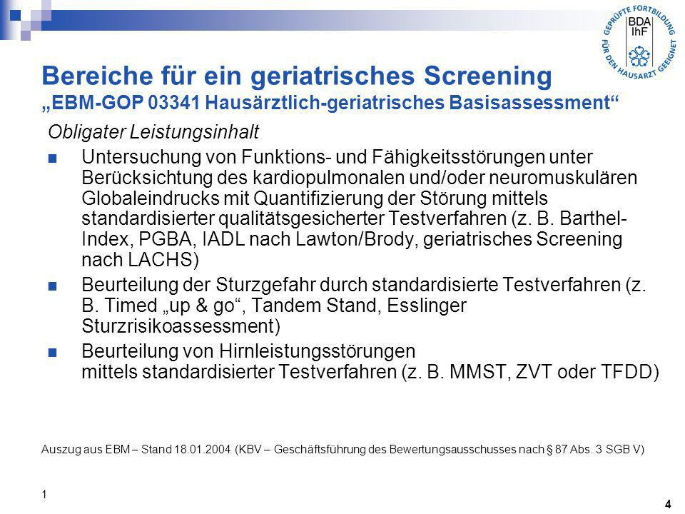 """Bereiche für ein geriatrisches Screening """"EBM-GOP 03341 Hausärztlich-geriatrisches Basisassessment"""