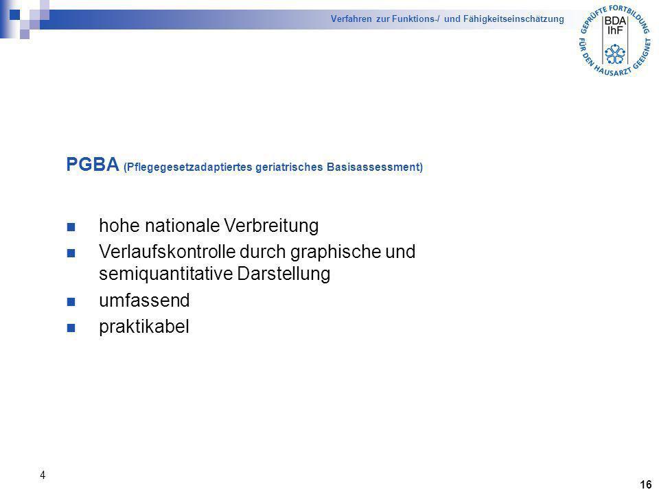 PGBA (Pflegegesetzadaptiertes geriatrisches Basisassessment)