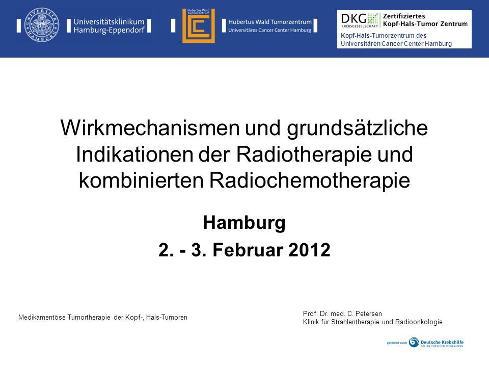 Wirkmechanismen und grundsätzliche Indikationen der Radiotherapie und kombinierten Radiochemotherapie