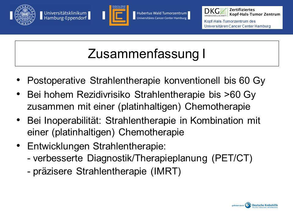 Zusammenfassung I Postoperative Strahlentherapie konventionell bis 60 Gy.