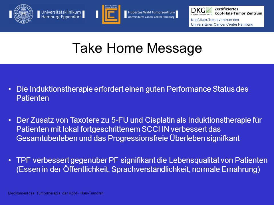 Take Home Message Die Induktionstherapie erfordert einen guten Performance Status des Patienten.