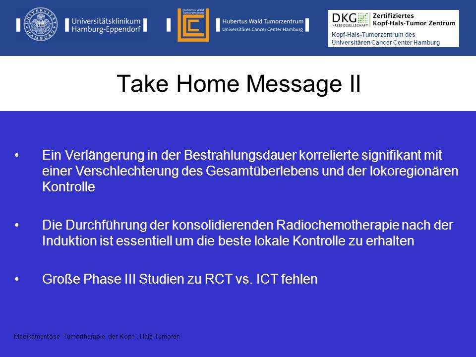 Take Home Message II