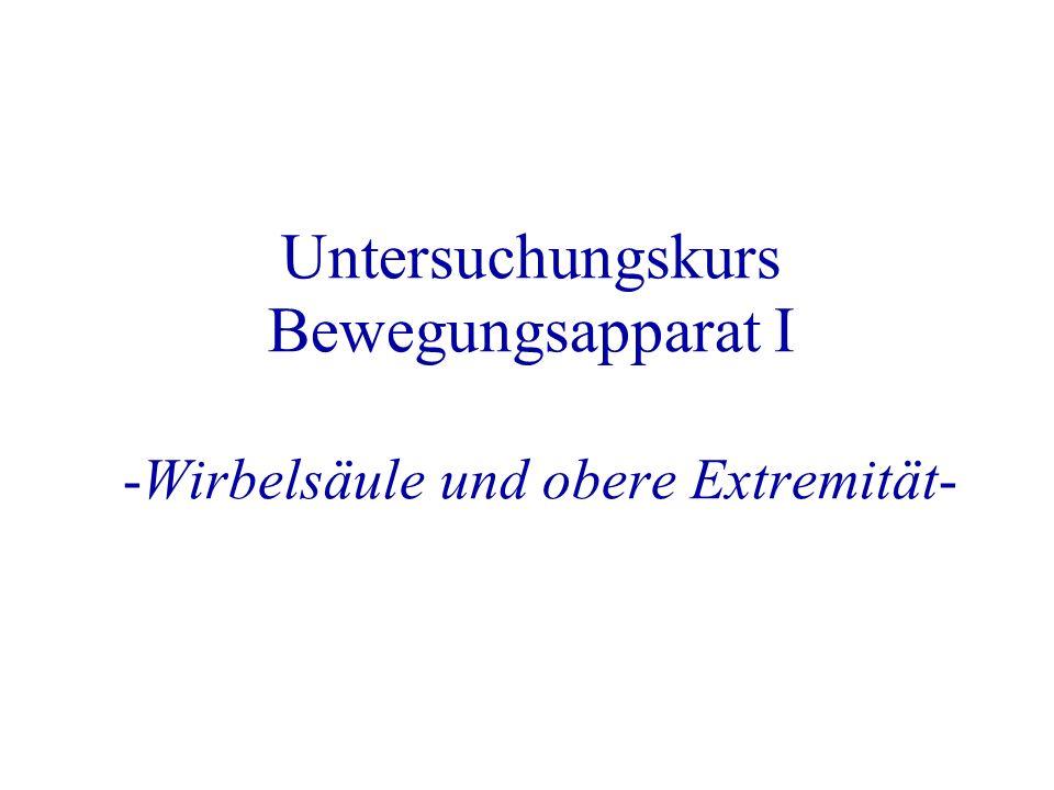 Untersuchungskurs Bewegungsapparat I -Wirbelsäule und obere Extremität-