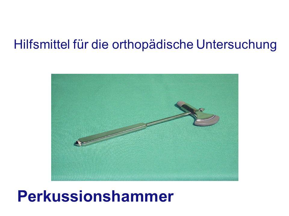 Hilfsmittel für die orthopädische Untersuchung