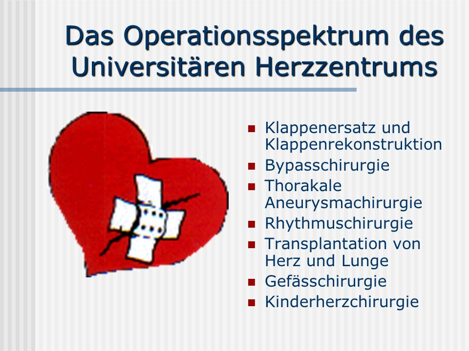 Das Operationsspektrum des Universitären Herzzentrums