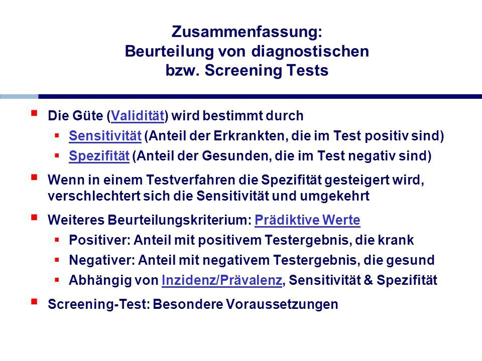Zusammenfassung: Beurteilung von diagnostischen bzw. Screening Tests