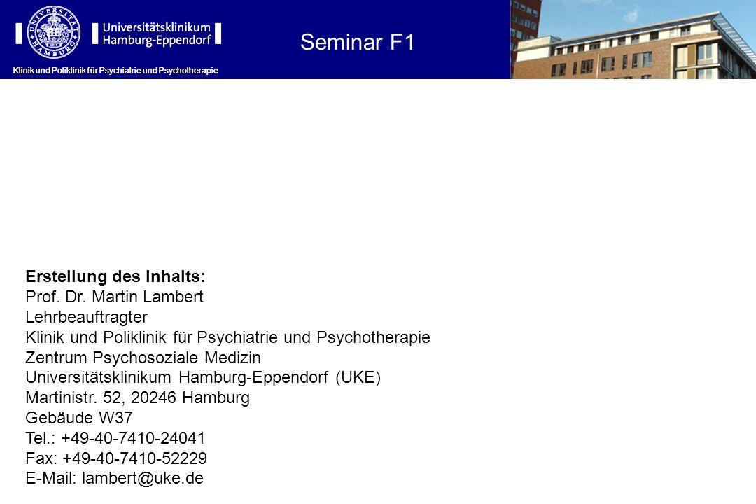 Seminar F1 Erstellung des Inhalts: Prof. Dr. Martin Lambert