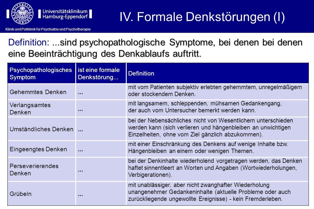 IV. Formale Denkstörungen (I)