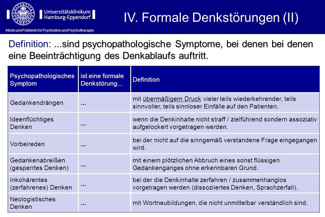 IV. Formale Denkstörungen (II)