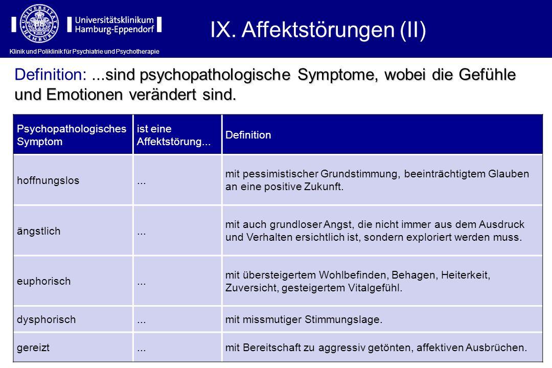 IX. Affektstörungen (II)