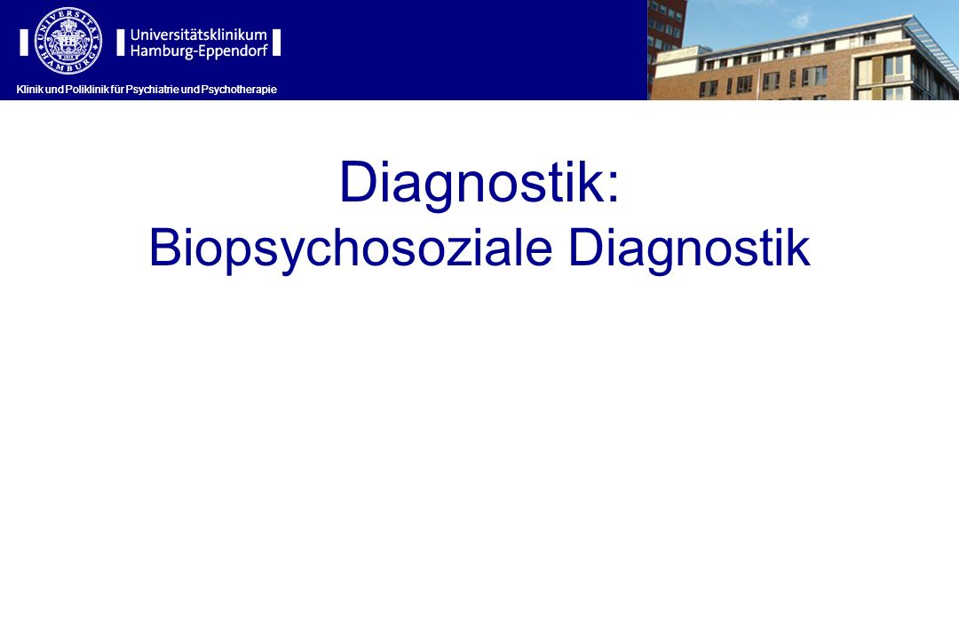Biopsychosoziale Diagnostik