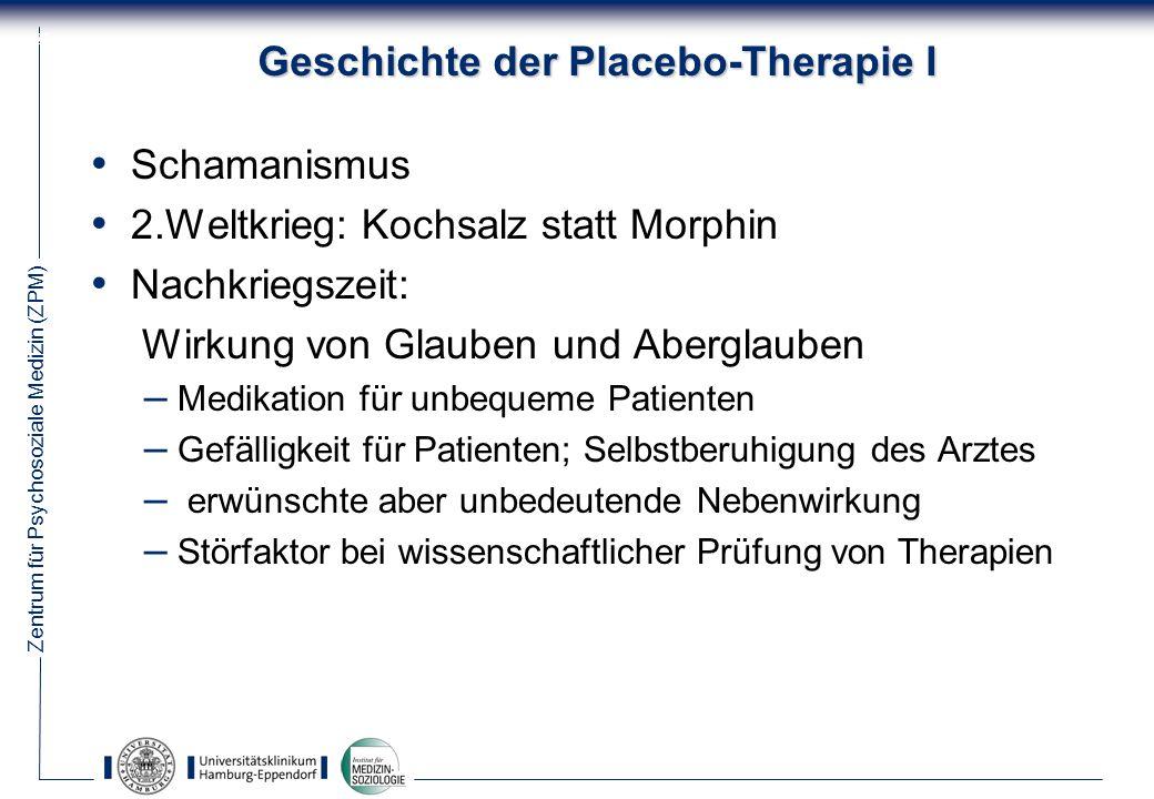 Geschichte der Placebo-Therapie I