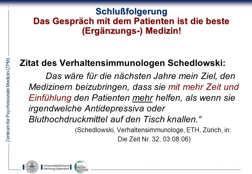 (Schedlowski, Verhaltensimmunologe, ETH, Zürich, in: