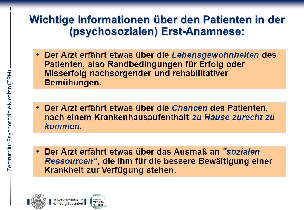 Wichtige Informationen über den Patienten in der (psychosozialen) Erst-Anamnese: