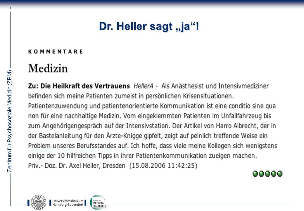 """Dr. Heller sagt """"ja !"""