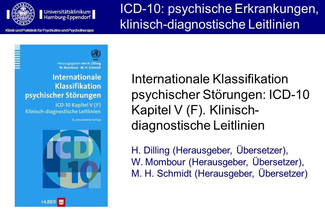 ICD-10: psychische Erkrankungen, klinisch-diagnostische Leitlinien