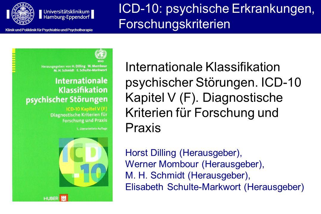 ICD-10: psychische Erkrankungen, Forschungskriterien