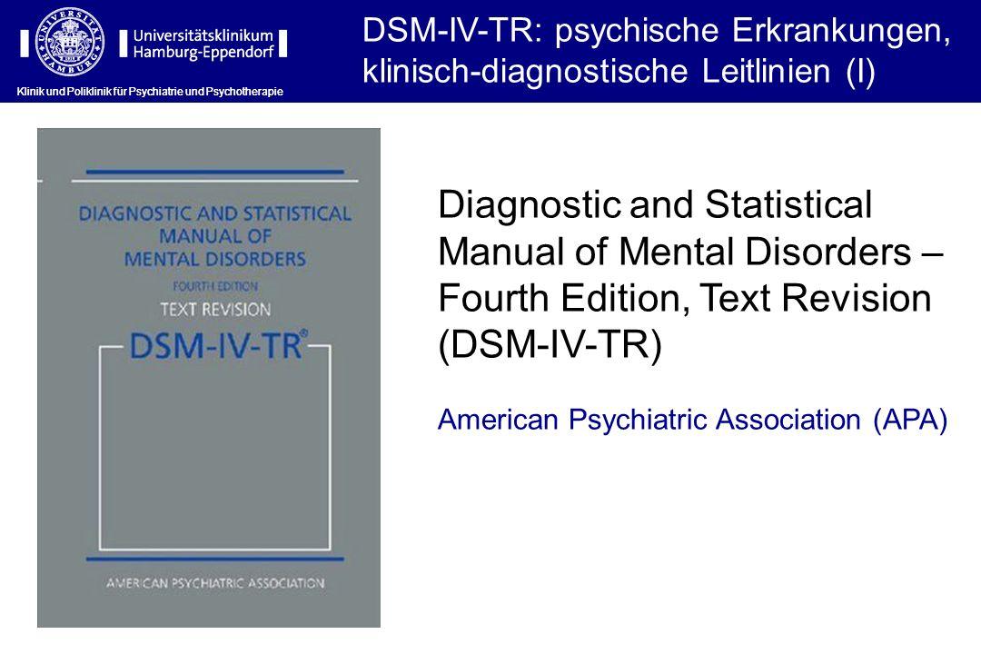 DSM-IV-TR: psychische Erkrankungen, klinisch-diagnostische Leitlinien (I)