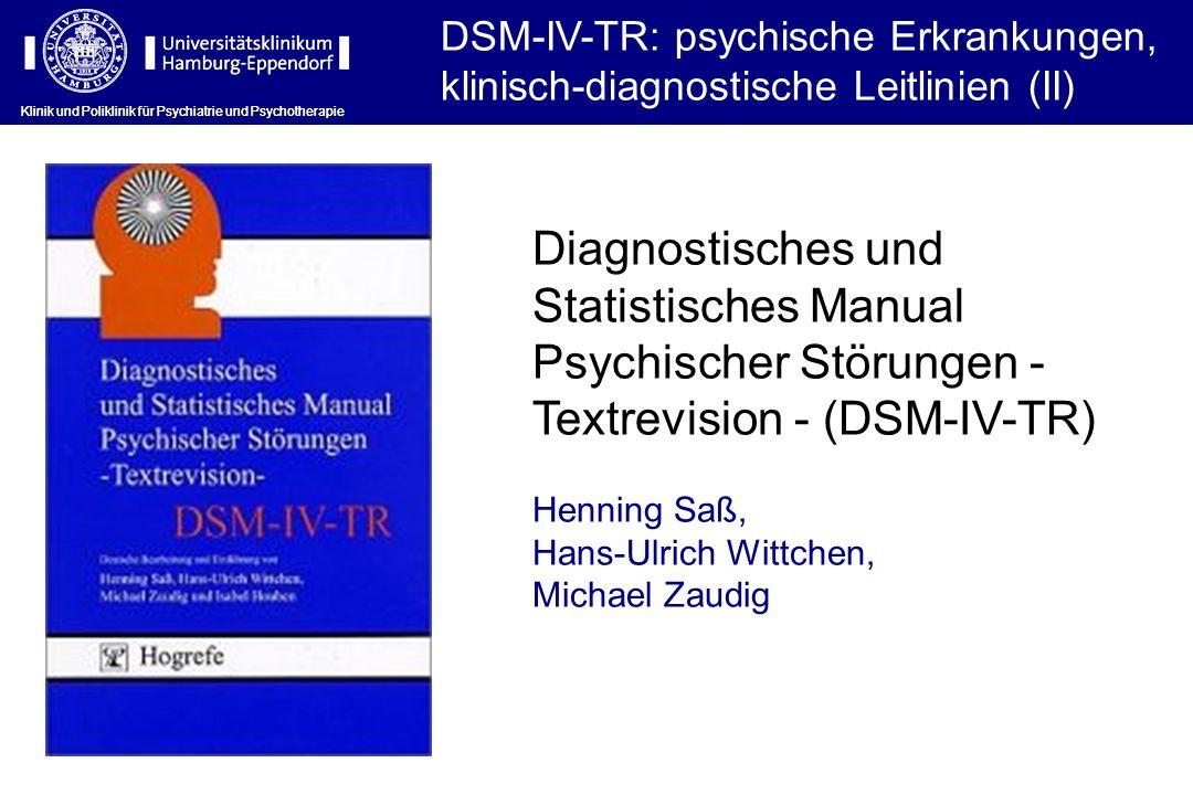 DSM-IV-TR: psychische Erkrankungen, klinisch-diagnostische Leitlinien (II)