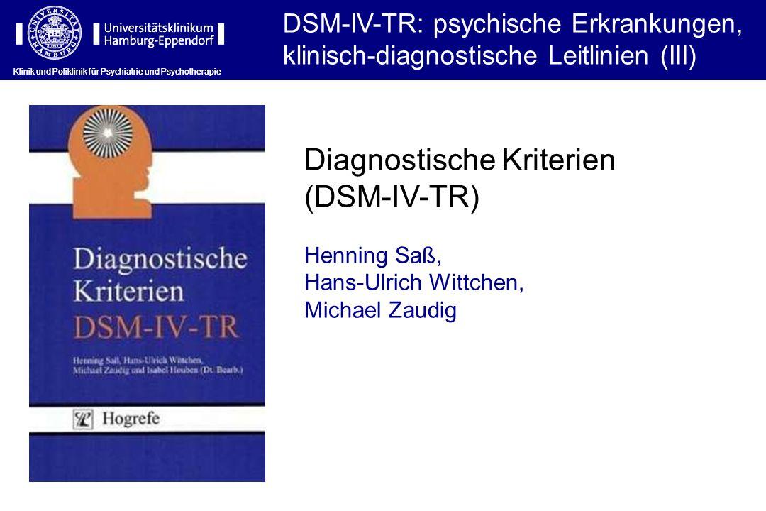 Diagnostische Kriterien (DSM-IV-TR)